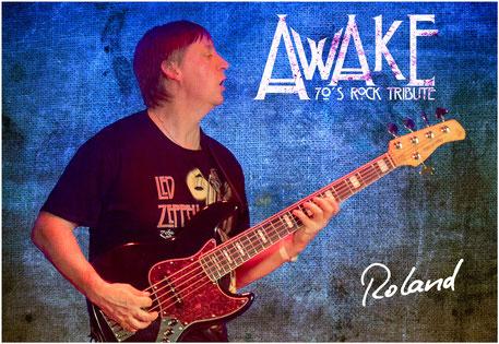 Roland - Bass & Vocals