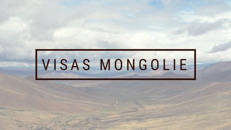 infos visas mongolie