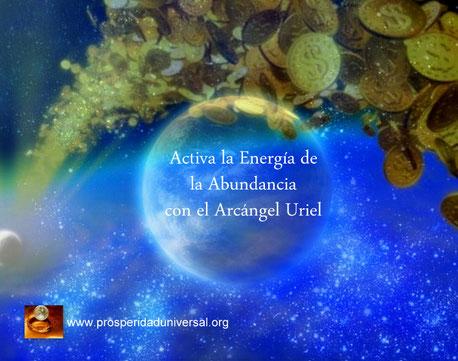 ACTIVA LA ENERGÍA DE LA ABUNDANCIA CON EL ARCÁNGEL URIEL - PROSPERIDAD UNIVERSAL - AFIRMACIONES PODEROSAS Y CÓDIGO SAGRADO