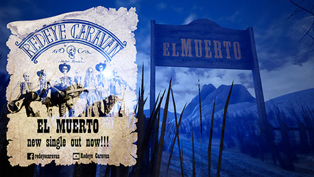 REDEYΕ CARAVAN, new single, El Muerto, Official video, Nostrum Remedium, album, rockers and other animals, news,