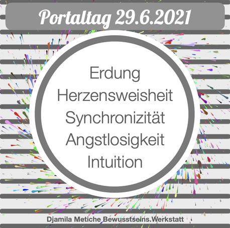 Tagesimpuls Portaltag 29. Juni 2021: Intuition, Erdung, Herzensweisheit