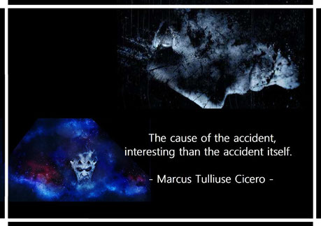 The cause of the accident, interesting than the accident itself. Cicero