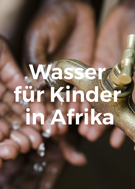 Brunnen für Kinder in Afrika