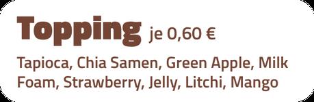 Toppings für Bubble Tea - Tapioca, Chia Samen, Green Apple, Milk Foam, Strawberry, Jelly, Litchi oder Mango
