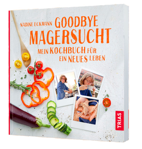 Buchcover 3D - Nadine Eckmann Goodbye Magersucht - Mein Kochbuch für ein neues Leben