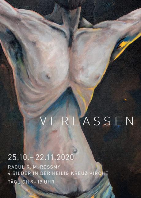 Verlassen Raoul Rossmy Atem Christus Giesing Ausstellung