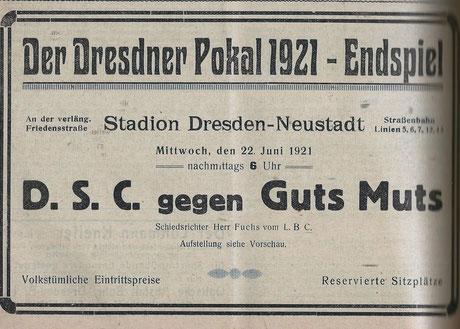 Anzeige für das Pokalendspiel 1921 zwischen dem DSC und Guts Muts Dresden. Aus: Kampf - Zentralorgan Mitteldeutscher Sportsleute, Jg. 3.