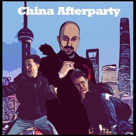 Offizielles CHINA AFTERPARTY Cover © Patrick Müsker 2021