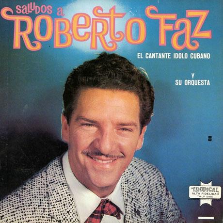 Roberto Faz, Ídolo Cubano.