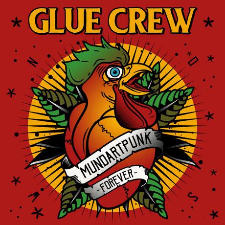 Glue Crew - Mundartpunk Forever