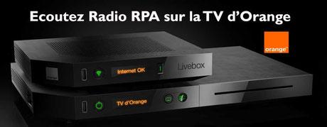 Ecoutez Radio RPA sur la télé d'Orange