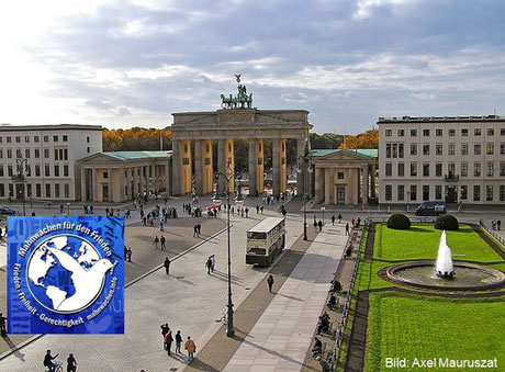 Pariser Platz in Berlin - Veranstaltungsort der Berliner Mahnwachen für den 1. Weltfrieden