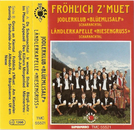 MC-Hülle Fröhlich z'Muet, Jodlerklub Blüemlisalp Scharnachtal und Ländlerkapelle Niesengruss Scharnachtal