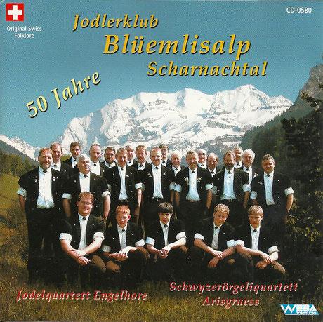 CD 50 Jahre Jodlerklub Blüemlisalp Scharnachtal