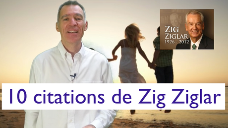 10 citations de Zig ZIglar sur Wizworld.fr