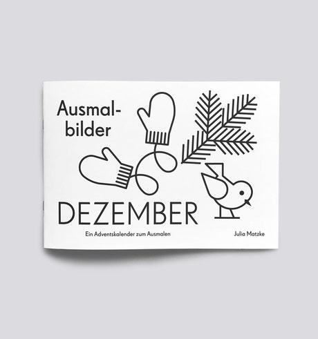Ausmalheft . Malheft . Dezember . Weihnachten . Adventskalender zum Ausmalen . . Julia Matzke . Illustration . Bilder für Kinder