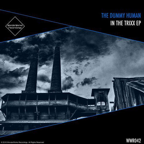 THE DUMMY HUMAN - IN THE TRIXX