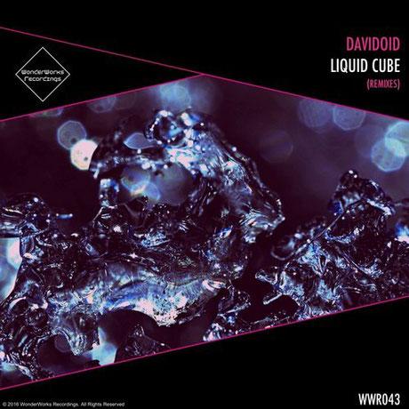 DAVIDOID - LIQUID CUBE (REMIXES)