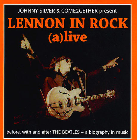 Johnny Silver - In Rock - with Lennon Revival