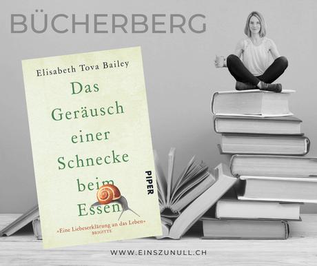 Elisabeth Tova Bailey: Das Geräusch einer Schnecke beim Essen.