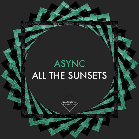 Async - All The Sunsets