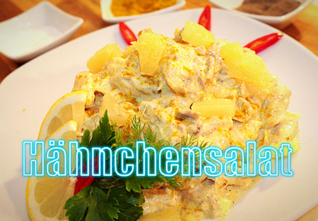 Hähnchensalat mit Ananas Curry Sauce