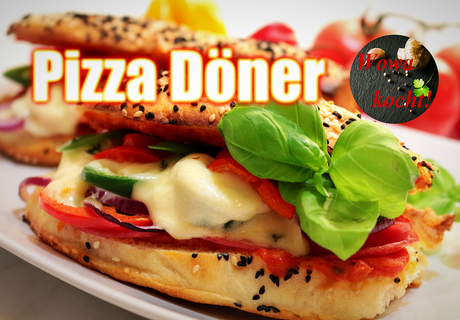 Pizza Döner By Wowa Kocht