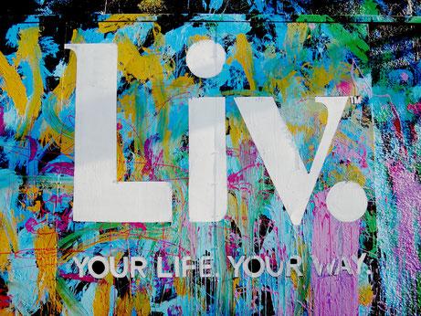 Leben dein Leben.