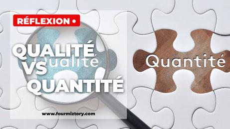 La qualité, c'est de la qualité assimilée