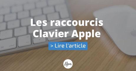 article suivant : les raccourcis clavier apple