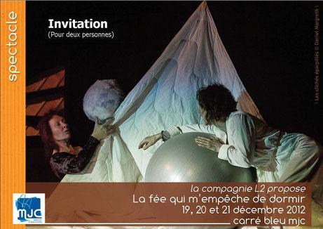 19 décembre 2012. Invitation et affiche Cie L2.