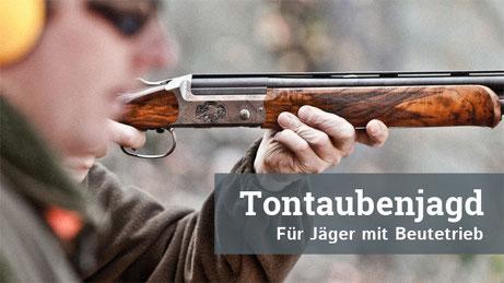 Tontaubenjagd   Für Jäger mit Beutetrieb
