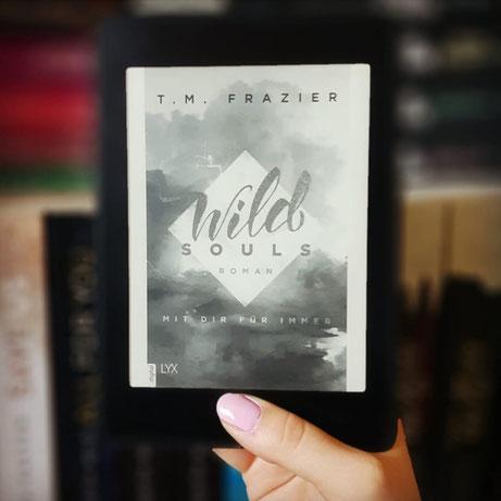 Wild Souls - Mit dir für immer von T. M. Frazier