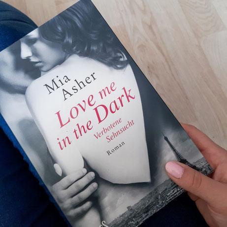 Love me in the Dark von Mia Asher