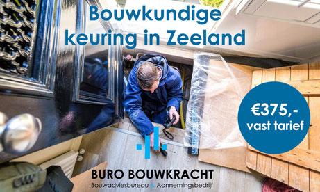 Bouwkundige keuringen in Zeeland