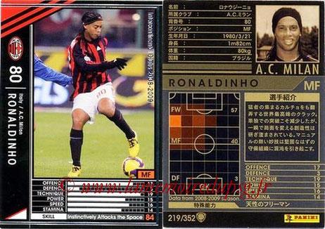 N° 219 - RONALDHINO (2001-03, PSG > 2008-09, Milan AC, ITA)