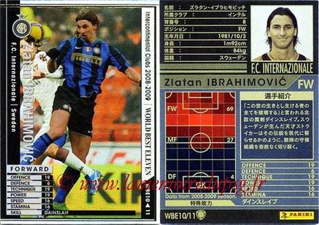 N° WBE10 - Zlatan IBRAHIMOVIC (2008-09, Inter Milan, ITA > 2012-??, PSG) (World Best Eleven)