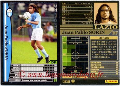 N° 135 - Juan Pablo SORIN (2002-03, Lazio, ITA > 2003-04, PSG)