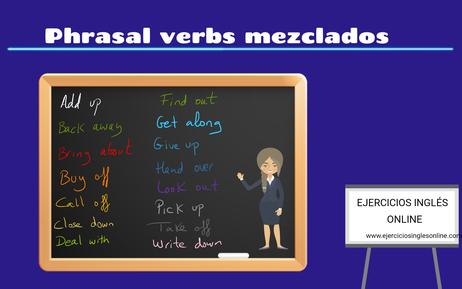 Ejercicio Phrasal verbs mezclados