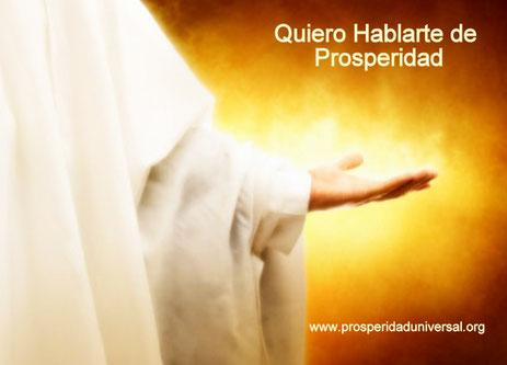 DIOS TE HABLA HOY - MENSAJES DE DIOS PARA TI - QUIERO HABLARTE DE PROSPERIDAD - PROSPERIDADUNIVERSAL-www.prosperidaduniversal.org