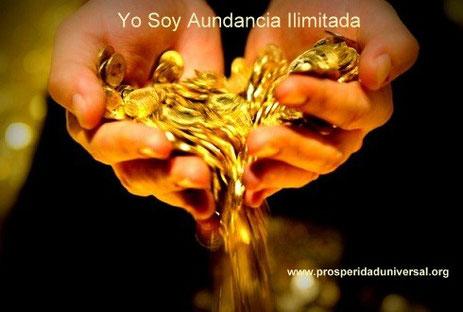 YO SOY ABUNDANCIA ILIMITADA - RETO DE LA ABUNDANCIA - DECRETO PODEROSO DE TRANSMUTACIÓN, ALQUIMIA - PROSPERIDAD UNIVERSAL - www.prosperidaduniversal.org