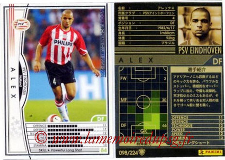 N° 098 - ALEX (2004-05, PSV Eindhoven, NLD > Jan 2012-14, PSG)