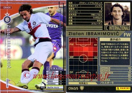 N° CRA3 - Zlatan IBRAHIMOVIC (2007-08, Inter Milan, ITA > 2012-??, PSG) (Crack)