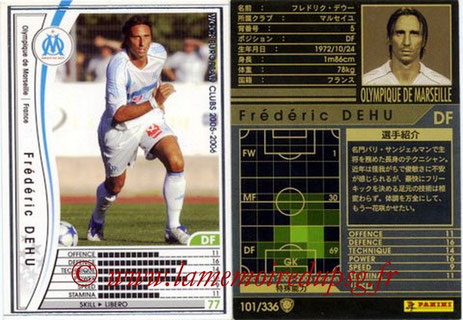 N° 101 - Frédéric DEHU (2000-04, PSG > 2005-06, Marseille)