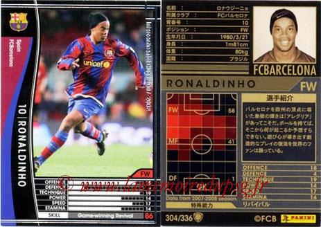 N° 304 - RONALDHINO (2001-03, PSG > 2007-08, Barcelone, ESP)