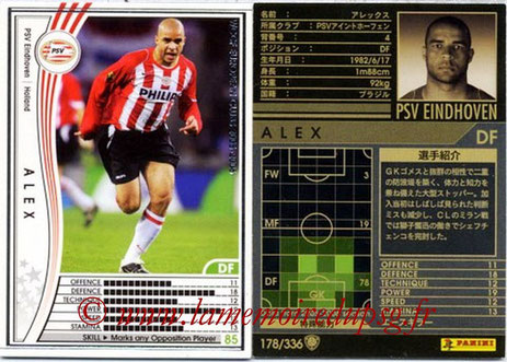 N° 178 - ALEX (2005-06, PSV Eindhoven, HOL > Jan 2012- ??, PSG)
