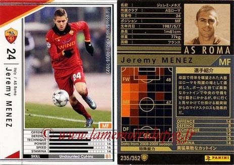 N° 235 - Jérémy MENEZ (2008-09, AS Roma, ITA > 2011-??, PSG)
