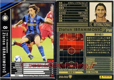 N° 255 - Zlatan IBRAHIMOVIC (2008-09, Inter Milan, ITA > 2012-??, PSG)
