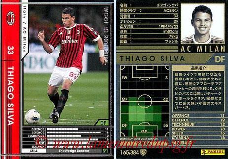 N° 165 - Thiago SILVA (2011-12, Milan AC, ITA > 2012-??, PSG)