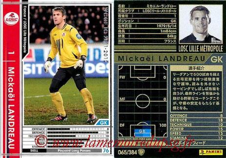 N° 065 - Mickaël LANDREAU (2006-09, PSG > 2011-12, Lille)